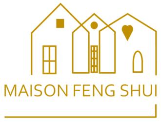 Maison Feng Shui