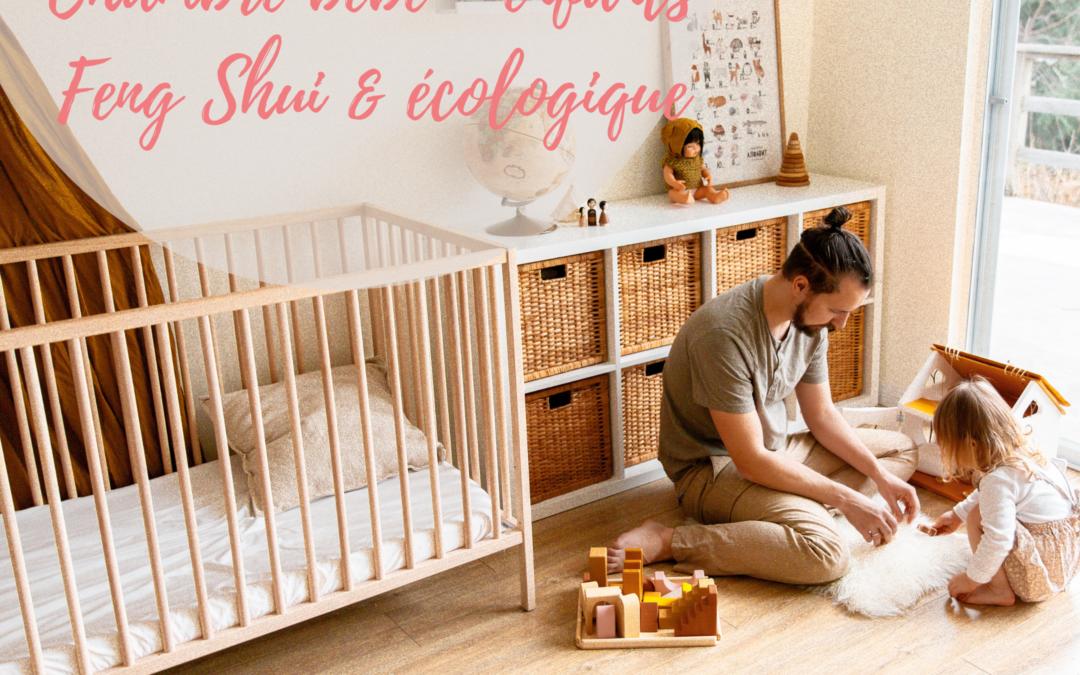Coaching déco : Chambre bébé Feng Shui & écologique
